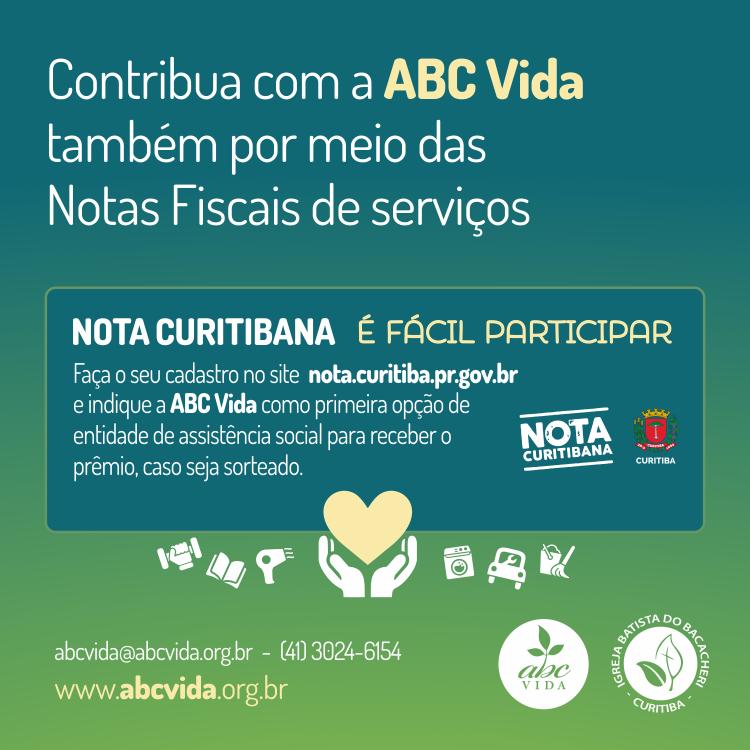 Contribua com a ABC Vida por meio do Programa Nota Curitibana