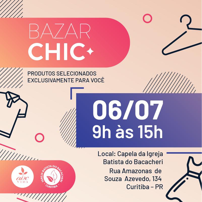 'Bazar Chic', que será realizado no dia 6 de julho, terá produtos selecionados